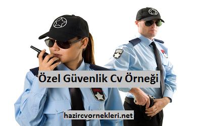 özel güvenlik görevlisi cv örneği